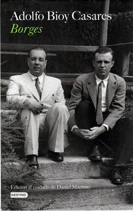 La tapa del libro de Bioy Casares sobre su amistad con Borges